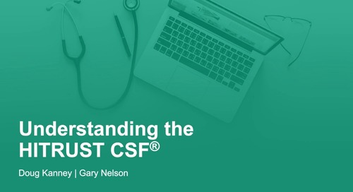 Understanding the HITRUST CSF®