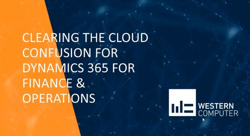 Clearing the Cloud Confusion for Dynamics 365 for Finance and Operations
