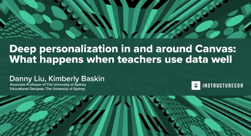 Deep Personalization in and around Canvas: What happens when teachers use data well