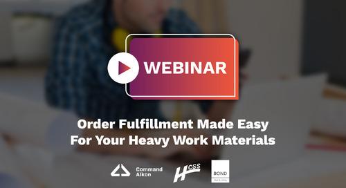 Order Fulfillment Made Easy For Heavy Work Materials | Webinar