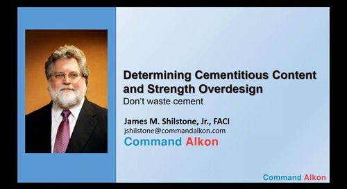 #5 Determining Cementitious Content and Strength Overdesign: Don't Waste Cement