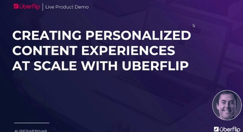Creating Personalized Content Experiences at Scale with Uberflip