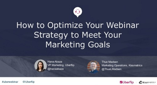 How to Optimize Your Webinar Strategy to Meet Your Marketing Goals