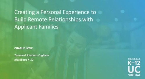 Creating a Personal Experience to Build Remote Relationships with Applicant Families