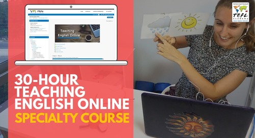 30-Hour Teaching English Online Specialty Course - Web