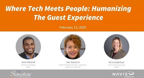 Where Tech Meets People- Humanizing The Guest Experience