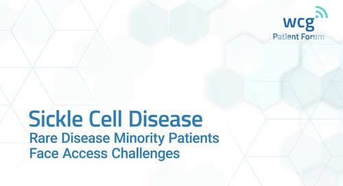 Sickle Cell Disease: Rare Disease Minority Patients Face Access Challenges