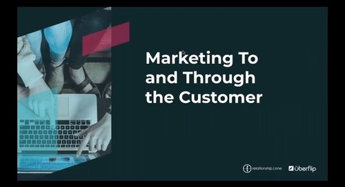 [On-Demand] Marketing to and Through the Customer