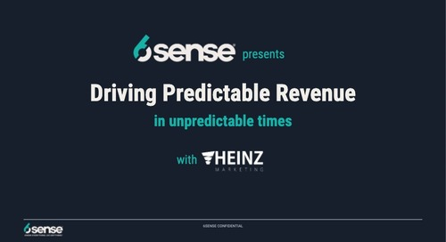 Driving Predictable Revenue (in unpredictable times) with Heinz Marketing