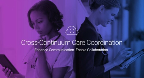 Cross-Continuum Care Coordination