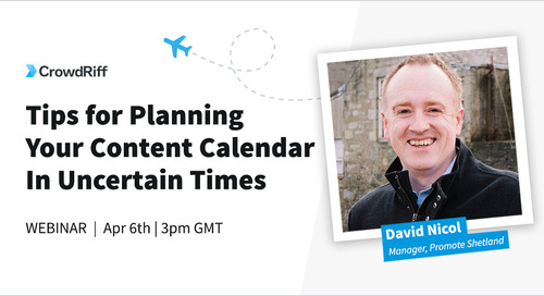 Tips for Planning Your Content Calendar In Uncertain Times