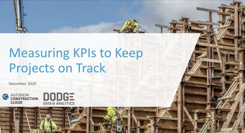 Construction Executive Sponsored Webinar: Measuring KPIs to Keep Projects on Track