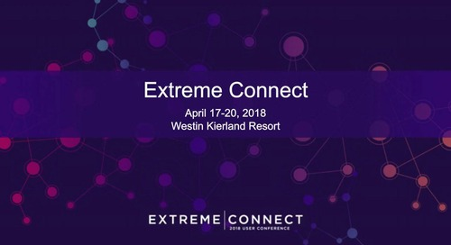 Extreme Connect 2018: Technical Breakout Sessions Overview
