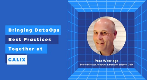 Data Engineer Appreciation Day: Bringing DataOps Best Practices Together at Calix