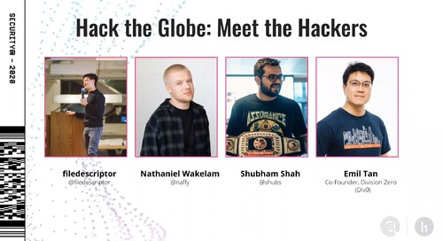 Security@ 2020: Hack the Globe – Meet the Hackers