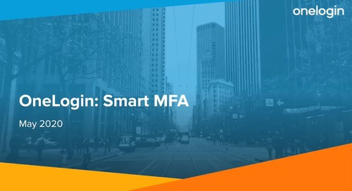 Smart MFA Setup & End User Experience