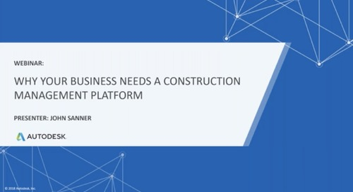 Why Your Business Needs a Construction Management Platform (December 2019)