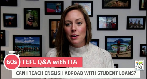 Can I Teach English Abroad with Student Loans? - TEFL Q&A with ITA