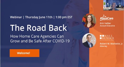 The road back- how home care agencies can grow and be safe after COVID-19