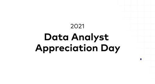 Data Analyst Appreciation Day 2021