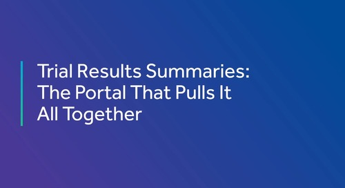 Trial Results Summaries: The Portal That Pulls It All Together