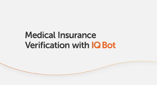 Medical Insurance Verification with IQ Bot