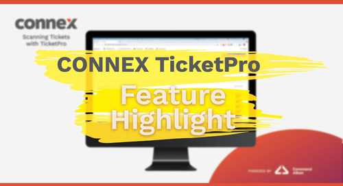 CONNEX Feature Highlight | Digitizing Tickets with TicketPro