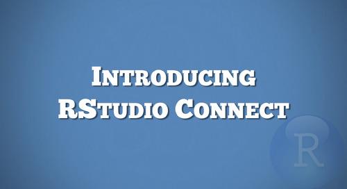 Introducing RStudio Connect