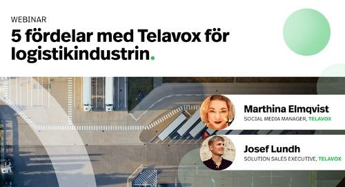 Webinar: 5 fördelar med Telavox för logistikindustrin