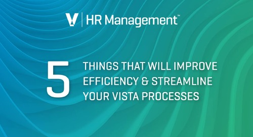 HR Management - 5 Things to Improve Efficiency & Streamline Your Vista Processes