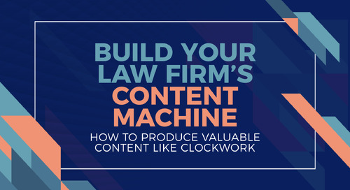 Build Your Law Firm's Content Machine