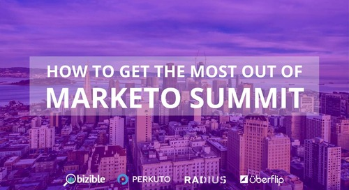 How To Get The Most Out Of The Marketo Summit