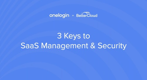 3 Keys to SaaS Management & Security