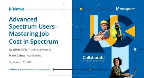 Spectrum: Advanced Users - Mastering Job Cost in Spectrum