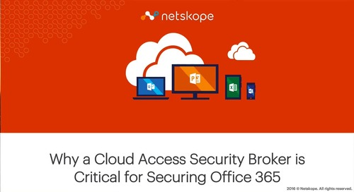 Why a CASB is Critical for Securing Office 365