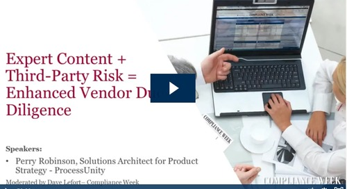Webinar: ProcessUnity_Expert Content + Third-Party Risk = Enhanced Vendor Due Diligence