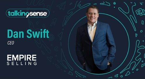 Social Selling with Empire Selling CEO Dan Swift