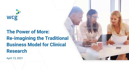 The Power of More: Re-imagining the Traditional Business Model for Oncology Clinical Research