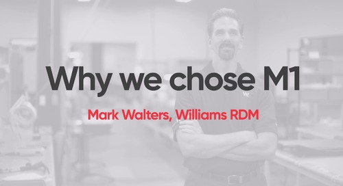 Williams RDM - Why We Chose M1