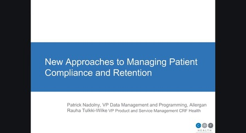 New Approaches to Managing Patient Compliance and Retention