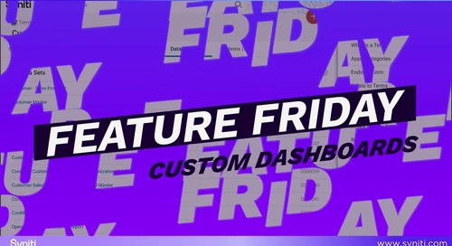 Feature Friday: Custom Dashboard Edition