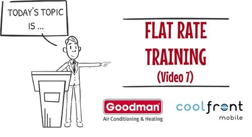 Flat Rate Training Video 7 Goodman
