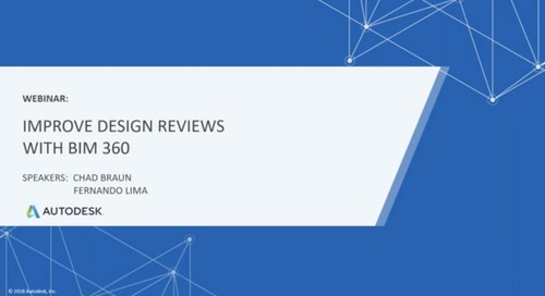 [On-Demand Webinar] Workflow Wednesday: Improve Design Reviews with BIM 360