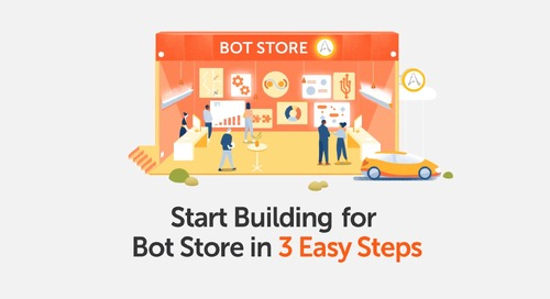 How-to Build Bots and Digital Workers in Three Easy Steps | Automation Anywhere Bot Store