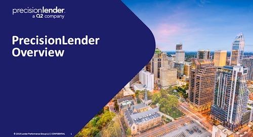 PrecisionLender Overview December 2019