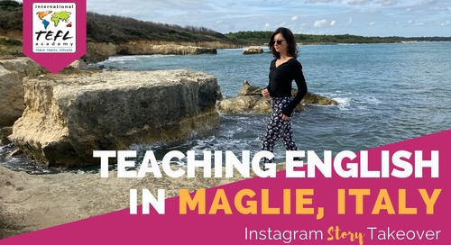 Day in the Life Teaching English in Maglie, Italy with Jen Bunce