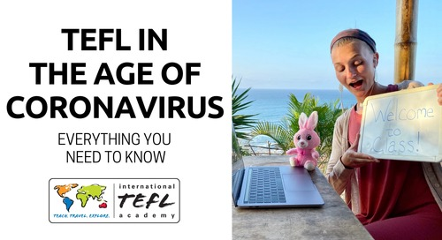 Coronavirus Faqs: TEFL & Teaching English Abroad or Online - What Are My Options?