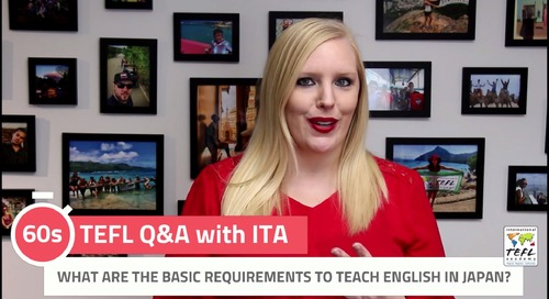 What are the Requirements to Teach English in Japan? - TEFL Q&A with ITA