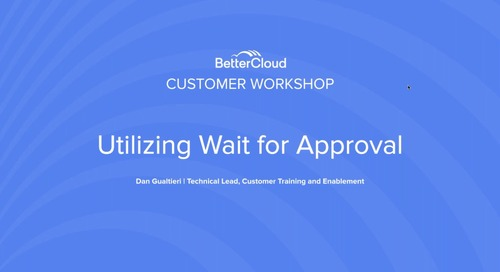 Utilizing Wait for Approval
