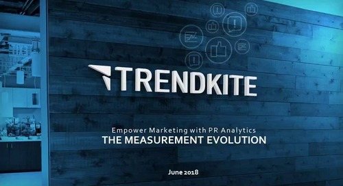 The Measurement Evolution Webinar - Empower Marketing with PR Analytics